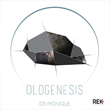 De-Monique - Ologenesis