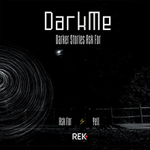 DarkMe - Darker stories Ask for