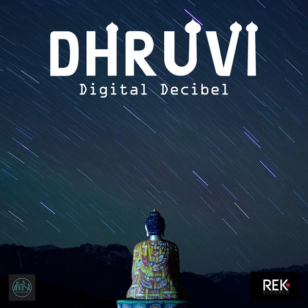 Dhruvi - Digital Decibel